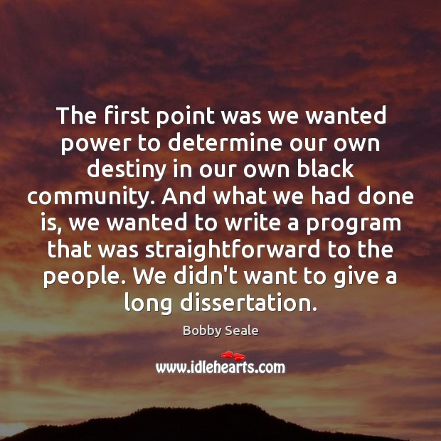 Image, The first point was we wanted power to determine our own destiny