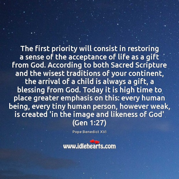 The first priority will consist in restoring a sense of the acceptance Priority Quotes Image