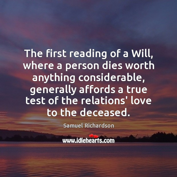 Image, The first reading of a Will, where a person dies worth anything