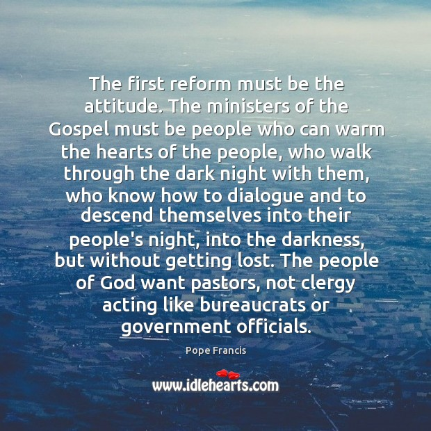 The first reform must be the attitude. The ministers of the Gospel Image