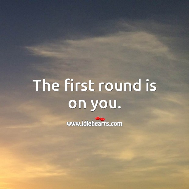 The first round is on you. 21st Birthday Messages Image