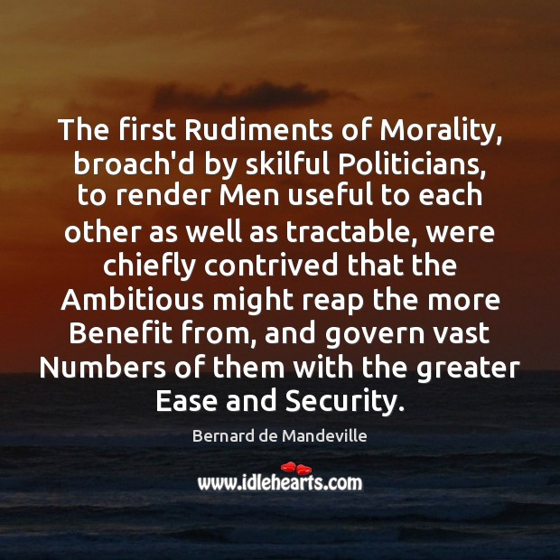 Image, The first Rudiments of Morality, broach'd by skilful Politicians, to render Men