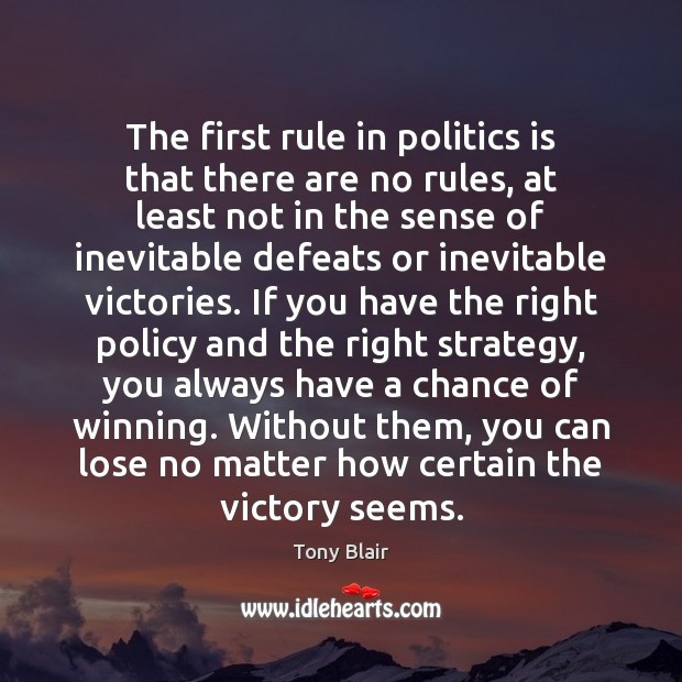 Image, The first rule in politics is that there are no rules, at