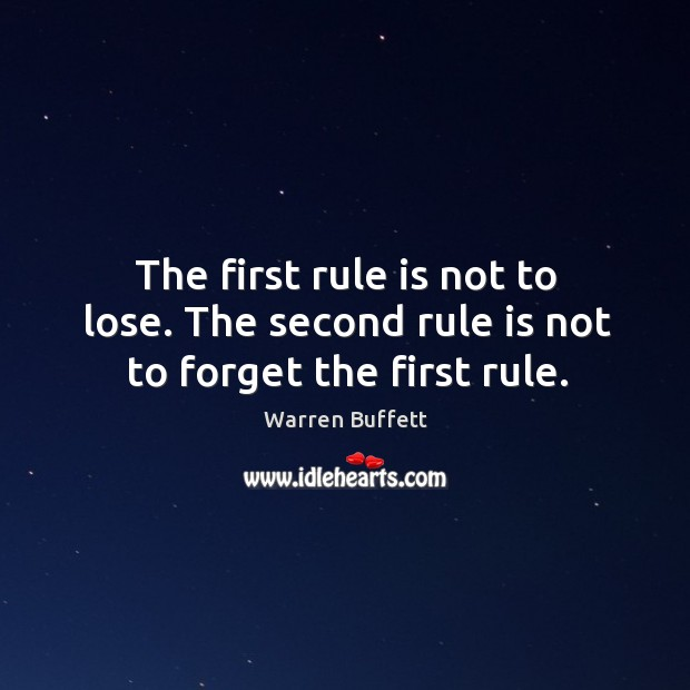 Image, The first rule is not to lose. The second rule is not to forget the first rule.