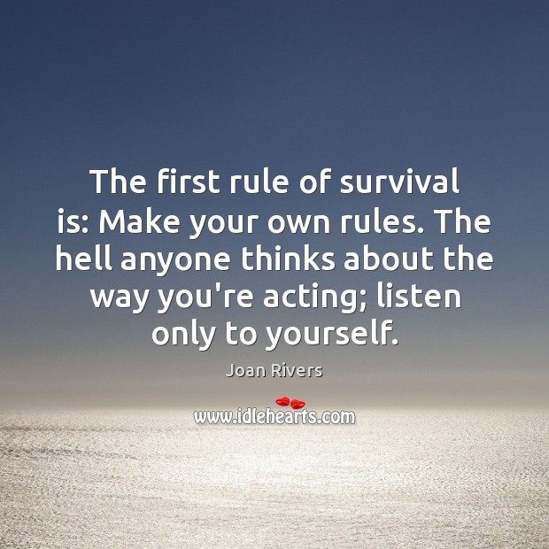 The first rule of survival is: Make your own rules. The hell Image