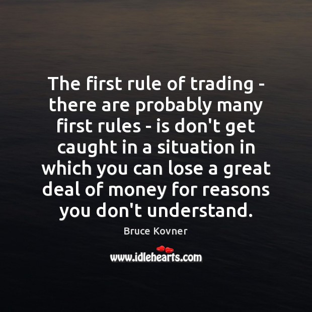 Image, The first rule of trading – there are probably many first rules