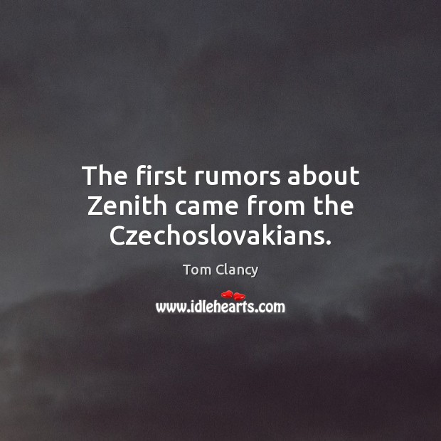 Image, The first rumors about Zenith came from the Czechoslovakians.