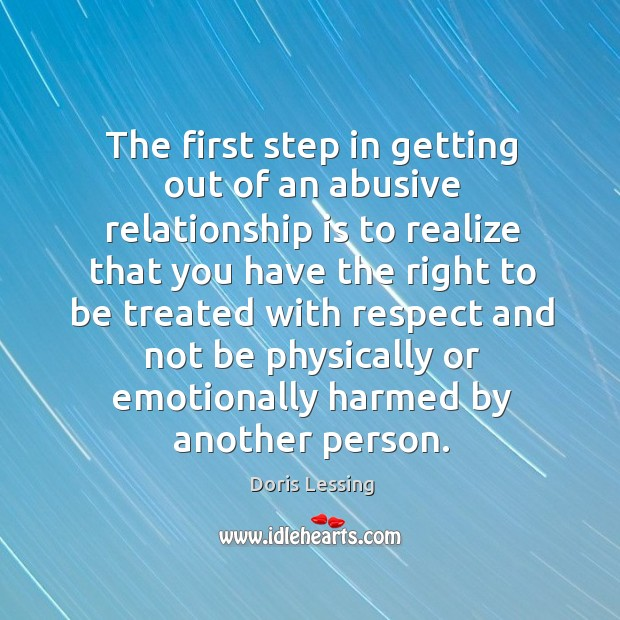 Image, The first step in getting out of an abusive relationship is to realize that you have the right to be