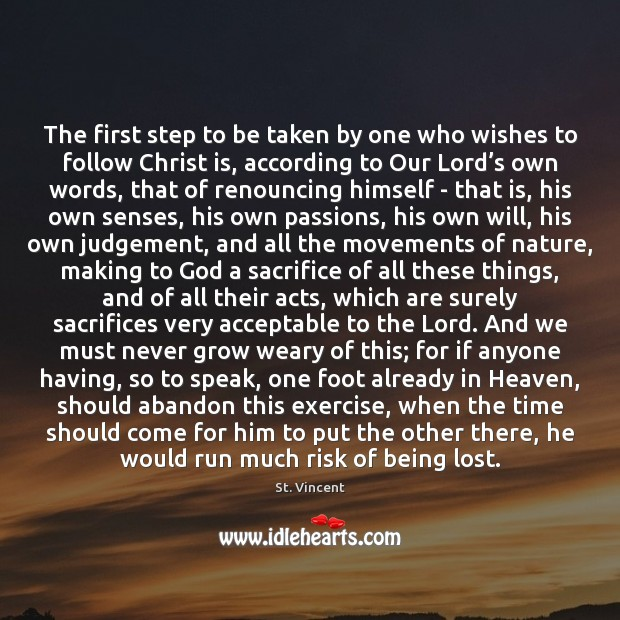 The first step to be taken by one who wishes to follow Exercise Quotes Image