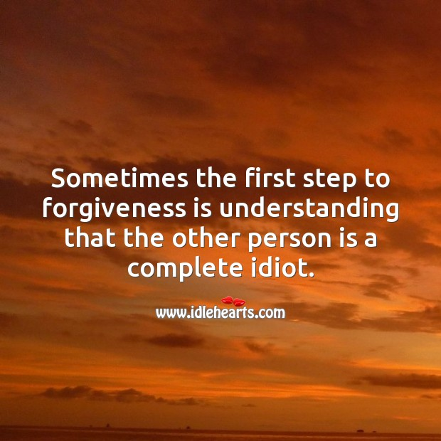 The first step to forgiveness Forgive Messages Image