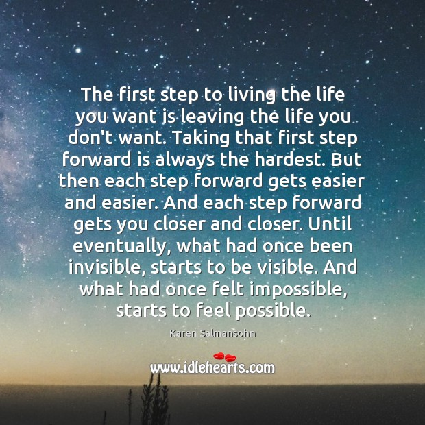 The first step to living the life you want is leaving the Image