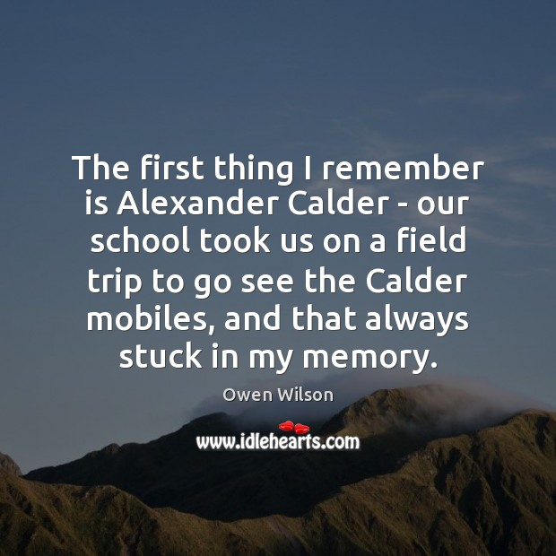 Image, The first thing I remember is Alexander Calder – our school took