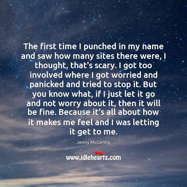 The first time I punched in my name and saw how many Jenny McCarthy Picture Quote