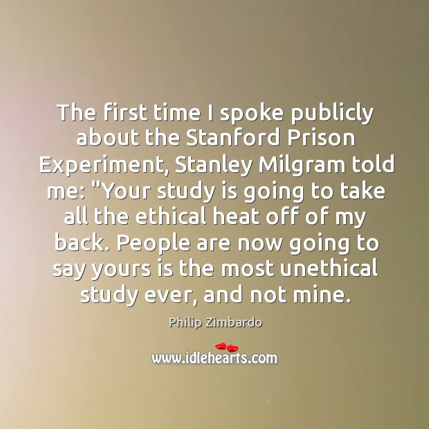 The first time I spoke publicly about the Stanford Prison Experiment, Stanley Image