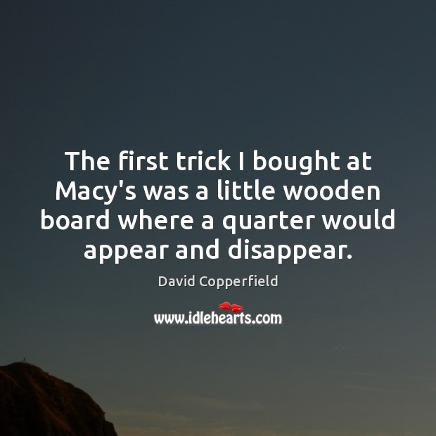 Image, The first trick I bought at Macy's was a little wooden board