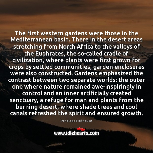 Image, The first western gardens were those in the Mediterranean basin. There in