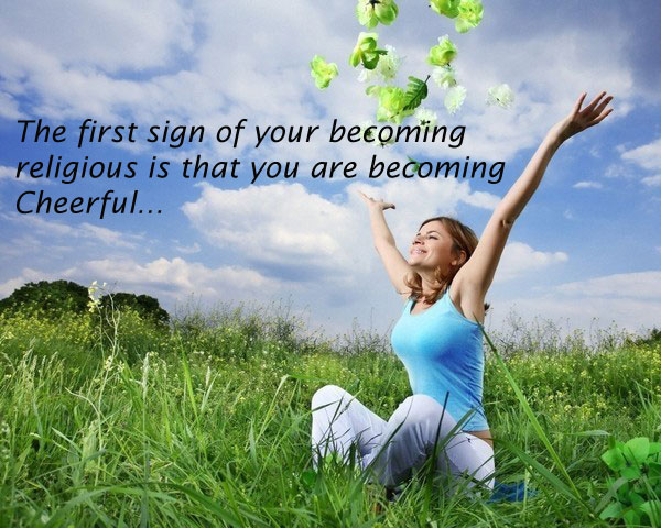 The First Sign of Your Becoming Religious