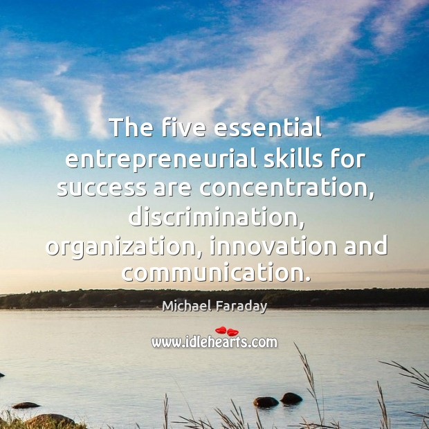 Image, The five essential entrepreneurial skills for success are concentration, discrimination