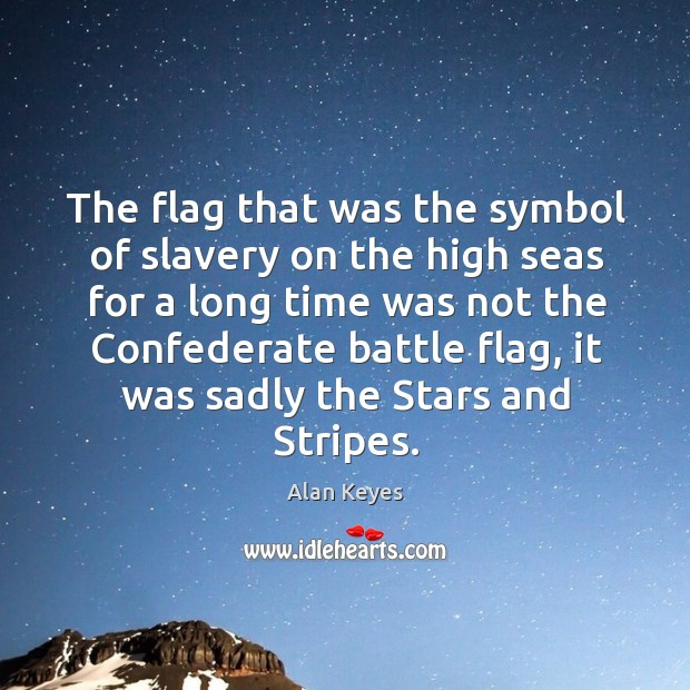 Image, The flag that was the symbol of slavery on the high seas for a long time was