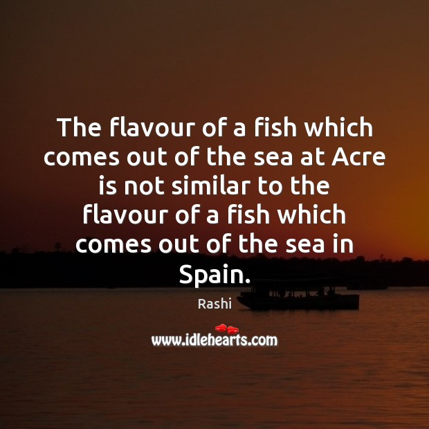 Image, The flavour of a fish which comes out of the sea at