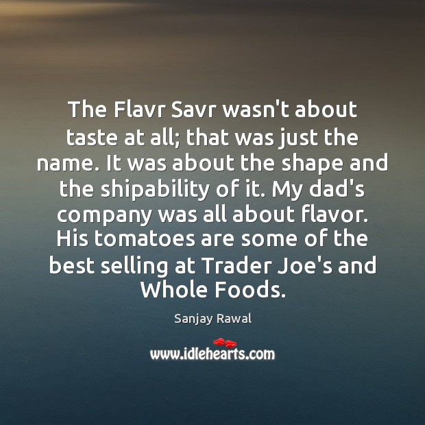 The Flavr Savr wasn't about taste at all; that was just the Image
