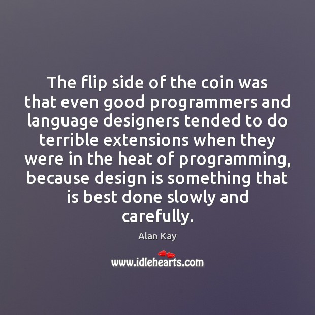 Image, The flip side of the coin was that even good programmers and