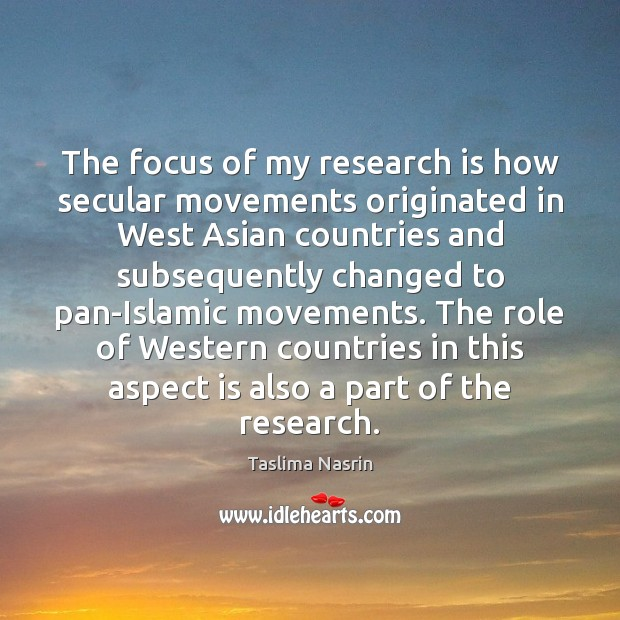 Image, The focus of my research is how secular movements originated in West