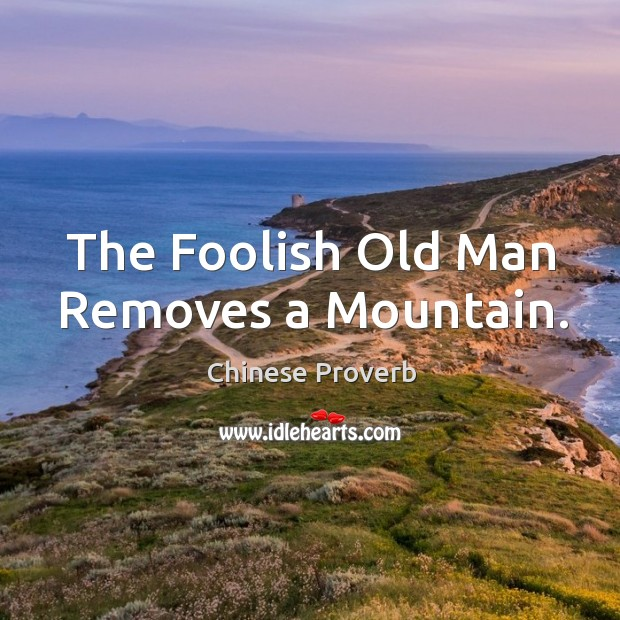 Image, The foolish old man removes a mountain.