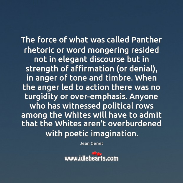 The force of what was called Panther rhetoric or word mongering resided Image