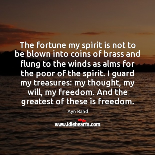 Image, The fortune my spirit is not to be blown into coins of