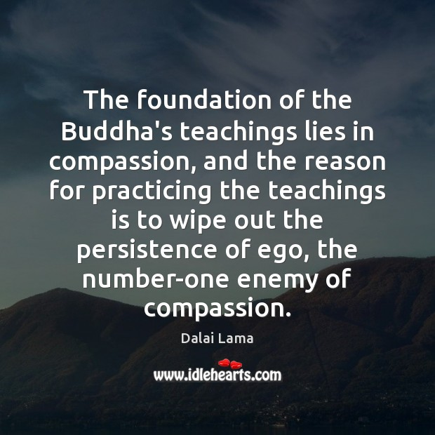 The foundation of the Buddha's teachings lies in compassion, and the reason Image