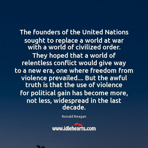 The founders of the United Nations sought to replace a world at Image