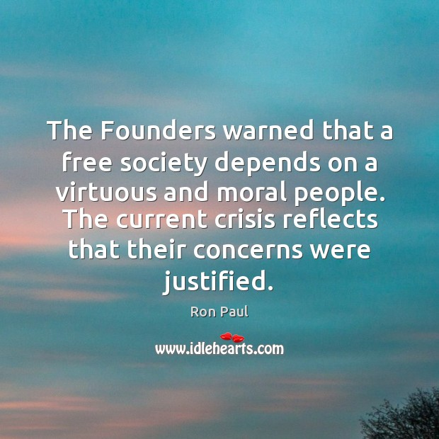 Image, The Founders warned that a free society depends on a virtuous and