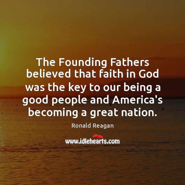 Image, The Founding Fathers believed that faith in God was the key to