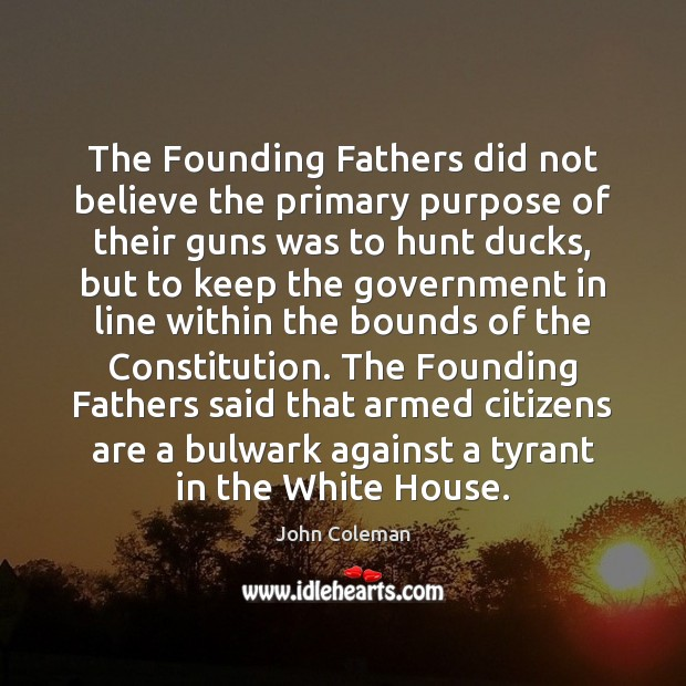 Image, The Founding Fathers did not believe the primary purpose of their guns