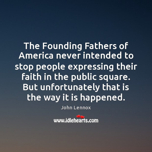 The Founding Fathers of America never intended to stop people expressing their Image