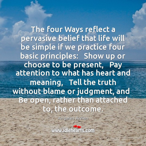 Image, The four Ways reflect a pervasive belief that life will be simple