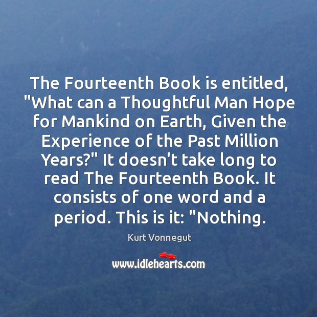 """The Fourteenth Book is entitled, """"What can a Thoughtful Man Hope for Image"""