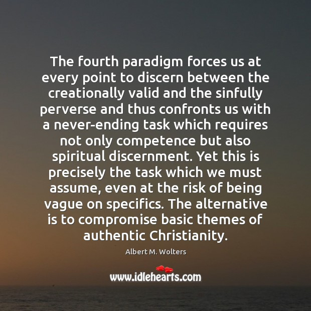 Image, The fourth paradigm forces us at every point to discern between the