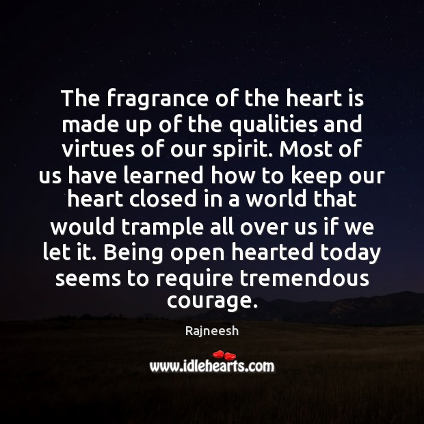 The fragrance of the heart is made up of the qualities and Image