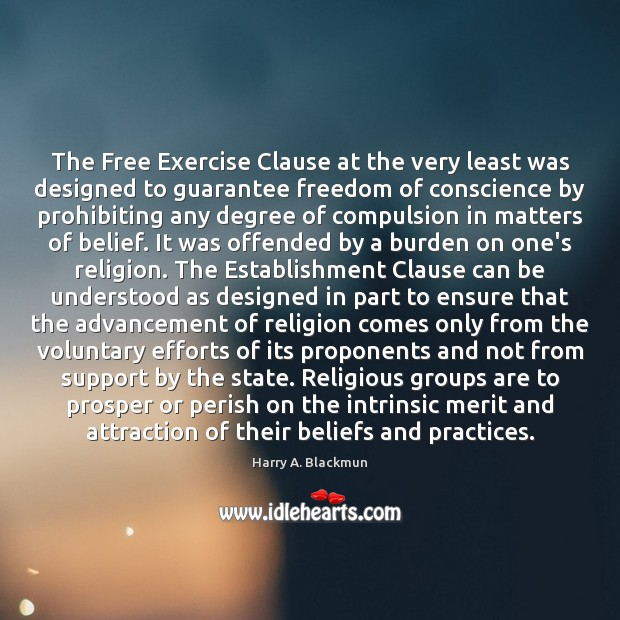 Image, The Free Exercise Clause at the very least was designed to guarantee