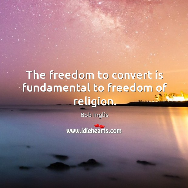 Image, The freedom to convert is fundamental to freedom of religion.