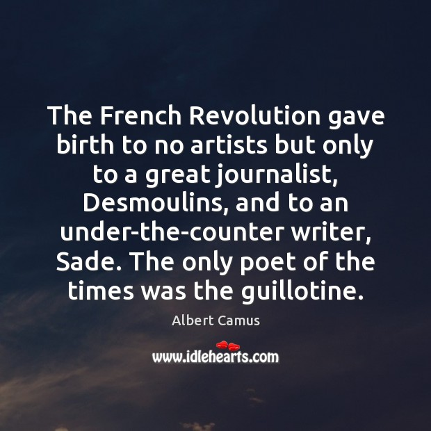 Image, The French Revolution gave birth to no artists but only to a