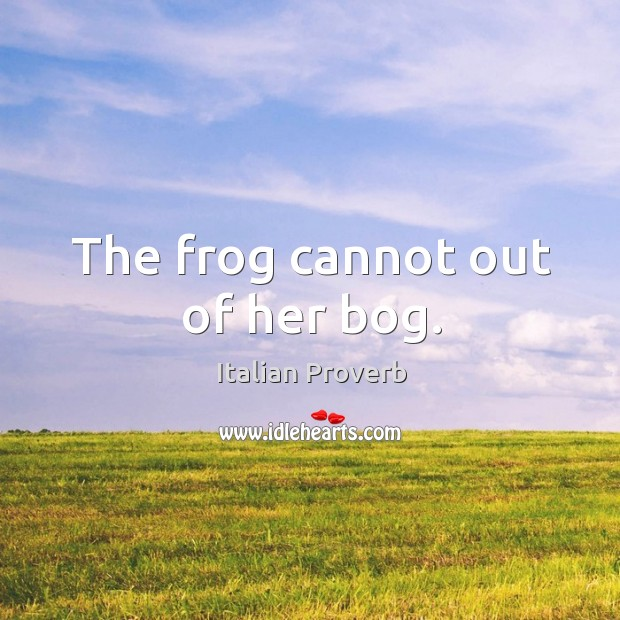 Image, The frog cannot out of her bog.