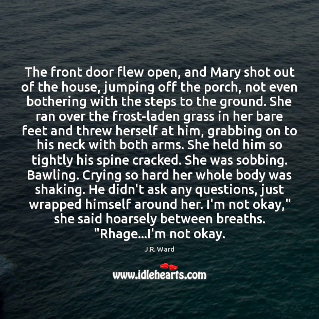 The front door flew open, and Mary shot out of the house, Image
