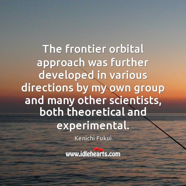 The frontier orbital approach was further developed in various directions by my Image