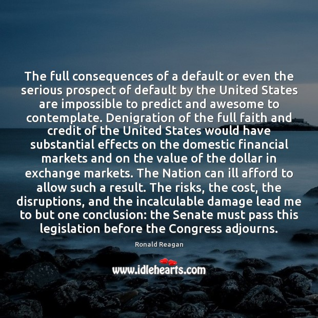 Image, The full consequences of a default or even the serious prospect of