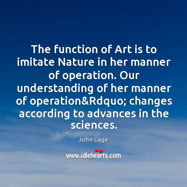 Image, The function of Art is to imitate Nature in her manner of