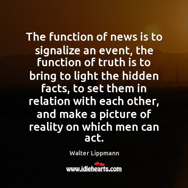 The function of news is to signalize an event, the function of Image