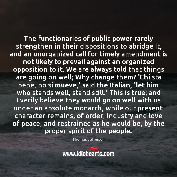 The functionaries of public power rarely strengthen in their dispositions to abridge Image